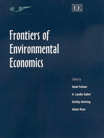 (Frontiers of Environmental Economics (In Association with the Association of European Universities))