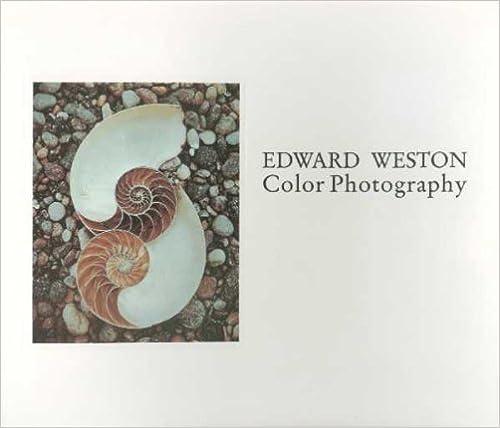 Edward Weston Color Photography