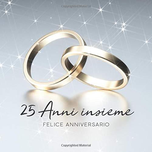 25 Matrimonio Anniversario.25 Anni Insieme Libro Degli Ospiti Per Aniiversario Di Matrimonio