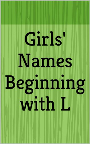 Girls' Names Beginning with L (Letter Series)   Kindle edition by