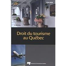 Droit du tourisme au Québec 3e édi
