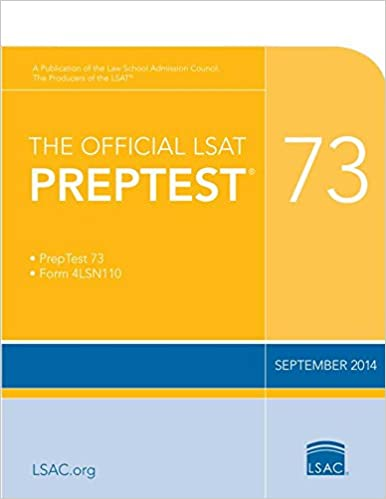 The Official LSAT Preptest 73: Sept. 2014 LSAT
