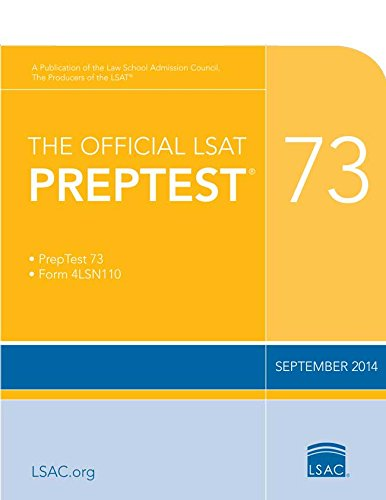 The Official LSAT PrepTest 73: (Sept. 2014 LSAT)
