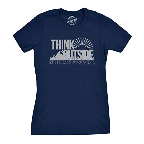 Crazy T-shirt Fitted - Womens Think Outside No Box Necessary Funny Outdoor Nature T Shirt (Navy) - S