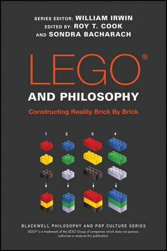 LEGO and Philosophy: Constructing Reality Brick By Brick (The Blackwell Philosophy and Pop Culture Series) cover