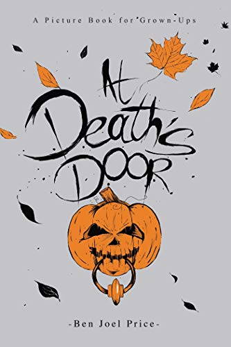 At Death's Door: A Picture Book for -