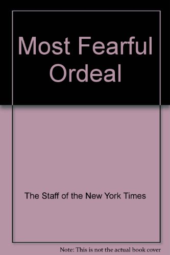 Most Fearful Ordeal