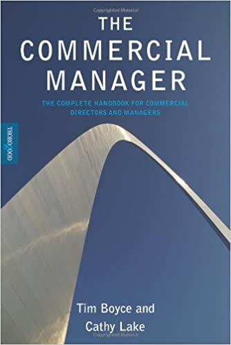 The Commercial Manager The Complete Handbook for Commercial Directors and Managers