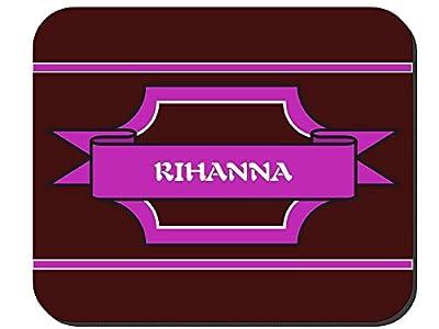 Rihanna - Girl Name Mouse Pad