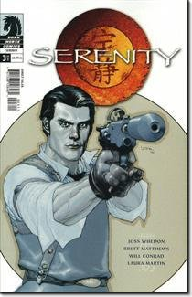 Read Online Serenity 3 of 3 Comic by brett matthews joss whedon and laura martin Will conrad (Serenity # 3) pdf