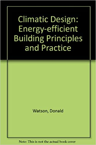 Climatic Design: Energy-Efficient Building Principles and Practices