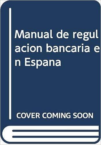 Manual de regulación bancaria en España: Amazon.es: Deprés Polo ...