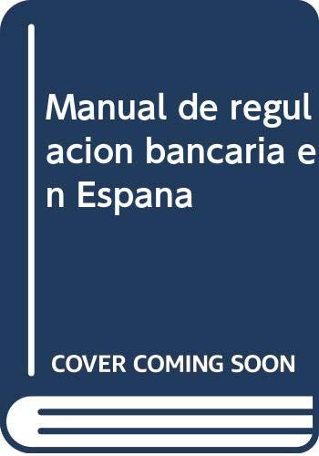 Manual de regulación bancaria en España: Amazon.es: Deprés Polo, Mario, Villegas Martos, Rocío, Ayora Aleixandre, Juan: Libros