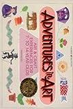 Adventures in Art, Susan Milord, 0913589543
