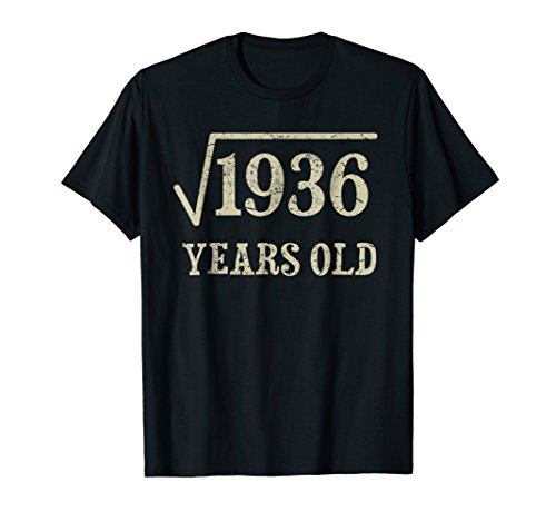 44 yrs years old Square Root of 1936 44th birthday T-Shirt
