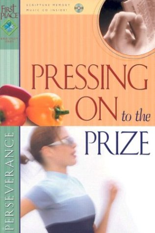 Pressing On To The Prize (First Place Bible Study) pdf epub