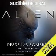 Alien: Desde las Sombras