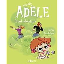 Mortelle Adèle, Tome 14 : Prout atomique (French Edition)