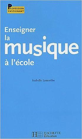 enseigner la musique a lecole profession enseignant