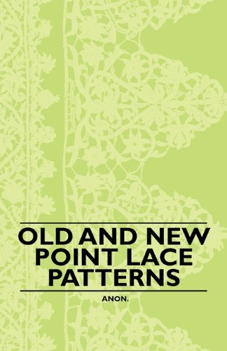 Old and New Point Lace Patterns PDF