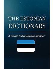 The Estonian Dictionary: A Concise English-Estonian Dictionary