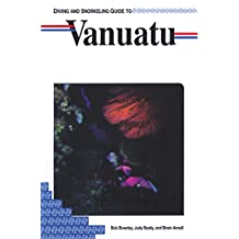 Lonely Planet Diving & Snorkeling Vanuatu 1st Ed.: First Edition
