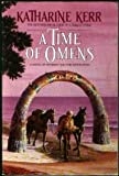 A Time of Omens, Katharine Kerr, 0553352350