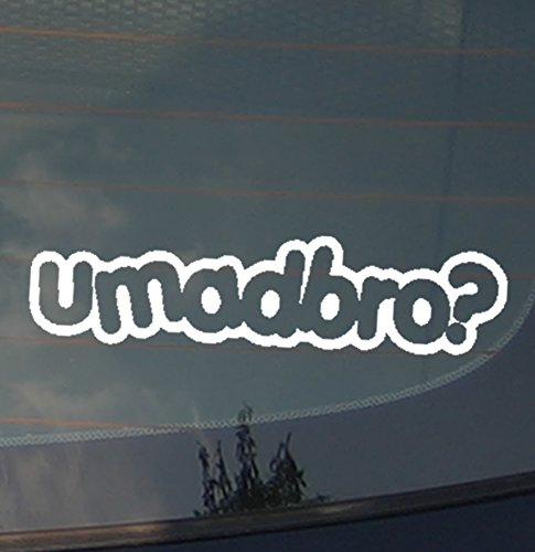 u mad bro decal - 2
