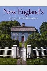 Kim Knox Beckius: New England's Historic Homes & Gardens (Paperback); 2011 Edition Paperback