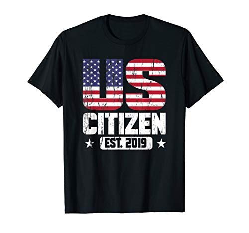 US Citizen 2019 Gifts, Celebrate First 4th of July  T-Shirt