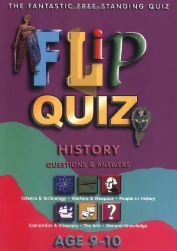 History Age 9-10: Flip Quiz: Questions & Answers (Flip Quiz series)