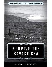 Survive the Savage Sea: Sheridan House Maritime Classics