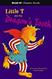 Little T and the Dragon's Tooth, Frank Rodgers, 1404827277