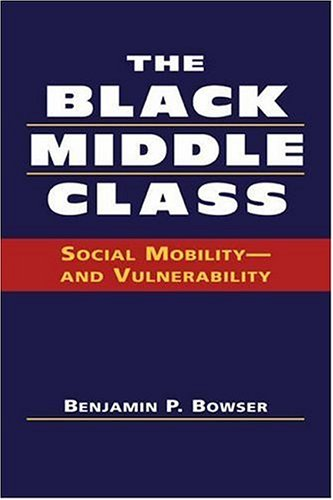 The Black Middle Class: Social Mobility - and Vulnerability