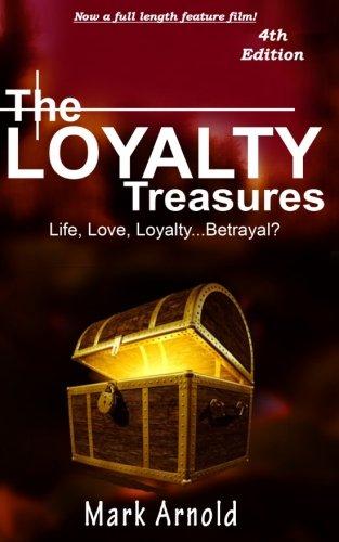 The Loyalty Treasures: Life, Love, Loyalty... Betrayal? (The Treasures Series) (Volume 1)