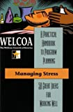 Managing Stress: 50 Great Ideas for Working Well