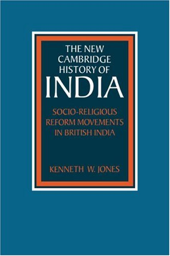 Movement Reform (Socio-Religious Reform Movements in British India (The New Cambridge History of India))