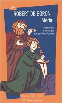 Le Roman de Merlin par De Boron