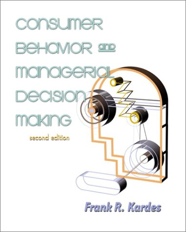 Consumer Behavior and Managerial Decision Making (2nd Edition)