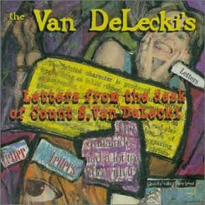 Letters From the Desk of Count S Van DeLecki