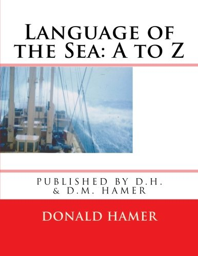 Language of the Sea: A to Z by CreateSpace Independent Publishing Platform