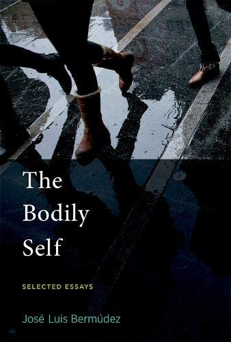 Download The Bodily Self: Selected Essays (The MIT Press) ebook