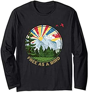 Free As A Bird Funny Outdoor Enthusiast Hiking Camping  Long Sleeve T-shirt | Size S - 5XL