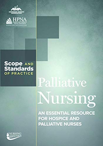 (Palliative Nursing: Scope and Standards of Practice)