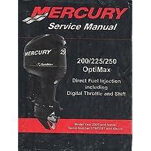 2005-2010 MERCURY OUTBOARD 200/225/250 OPTIMAX DIRECT FUEL SERVICE MANUAL (354)