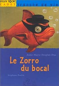 """Afficher """"Le Zorro du bocal"""""""