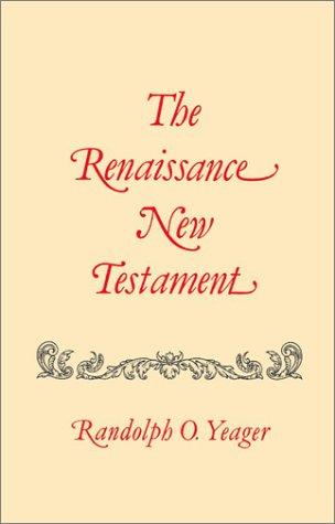 The Renaissance New Testament, Vol. 14 by Firebird Press
