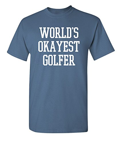 Feelin Good Tees World's Okayest Golfer Sports Golfing Golf Funny T Shirt XL Dusk