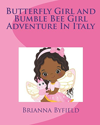 Download Butterful Girl and Bumble Bee Girl Adventure in Italy pdf