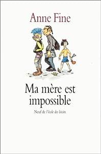 """Afficher """"Ma mère est impossible"""""""